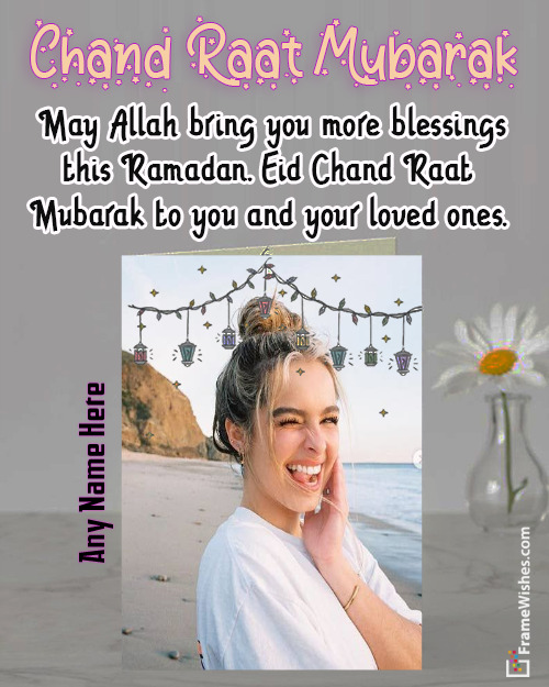 Beautiful Chaand raat Wishes and Greeting Cards Photo editor Free Online