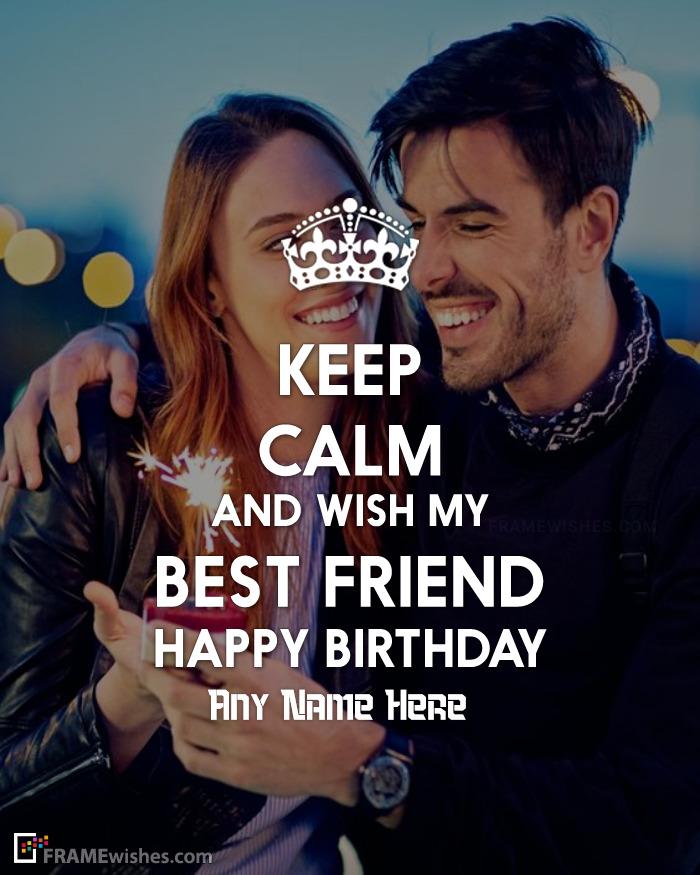 Best Friend Keep Calm Birthday Photo Frame
