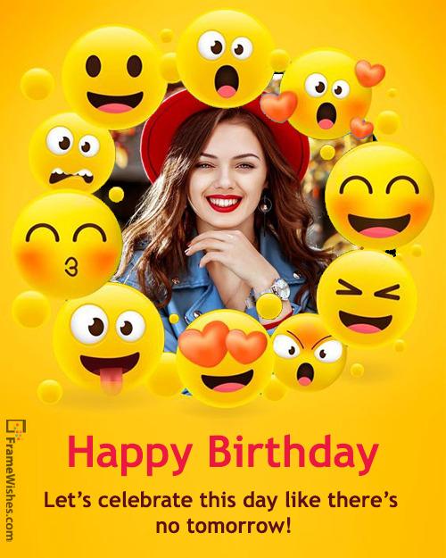 Cute Emoji Birthday Photo Frame For Friends