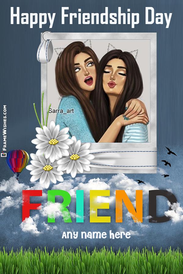 Friend Photo Frame Happy Friendship Day Messages