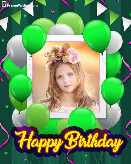 Happy Birthday Balloons Photo Frame Free Edit Online For Friends