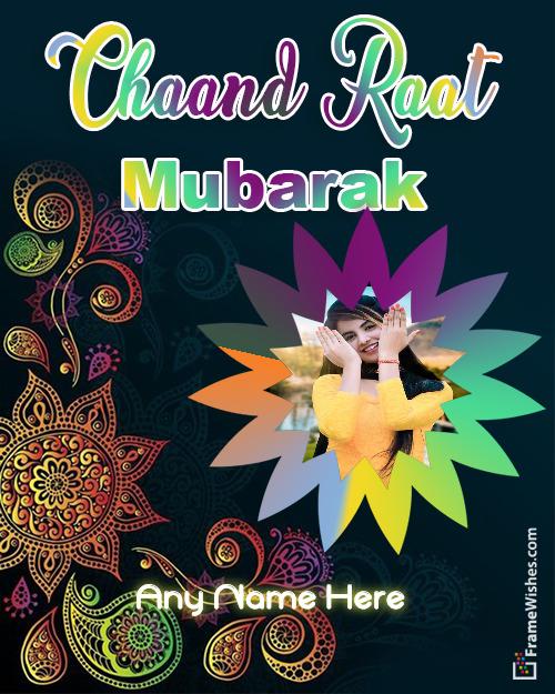 Happy Chaand Raat Mubarak Wishes Photo Frame - Chaand Raat Greeting Cards