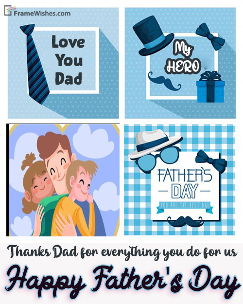 Happy Father's Day Collage Photo Frame Wishes For Dad