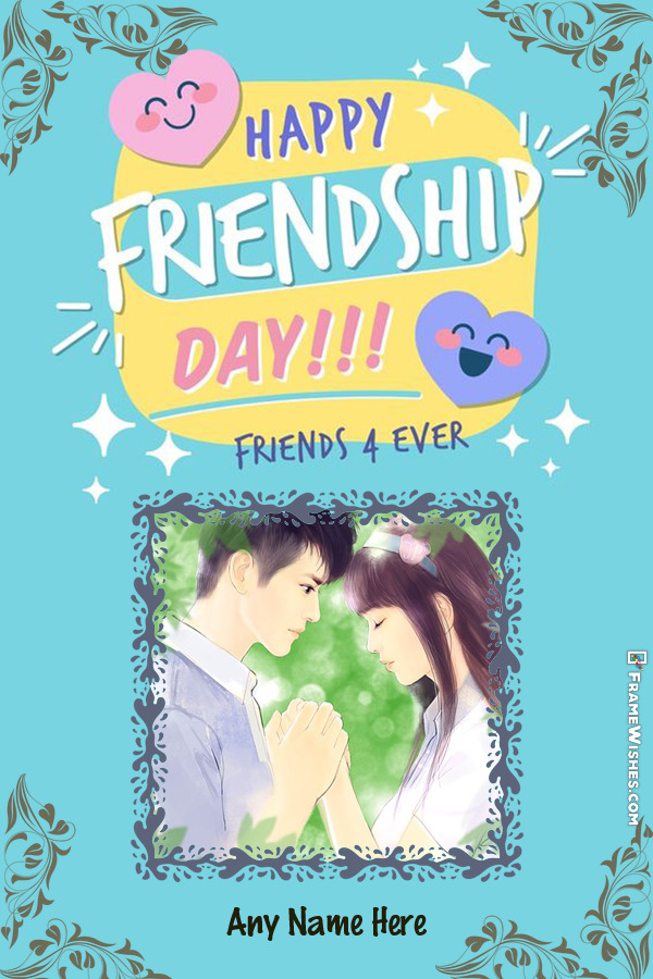 Happy Friendship Day Friends 4 Ever Image With Name