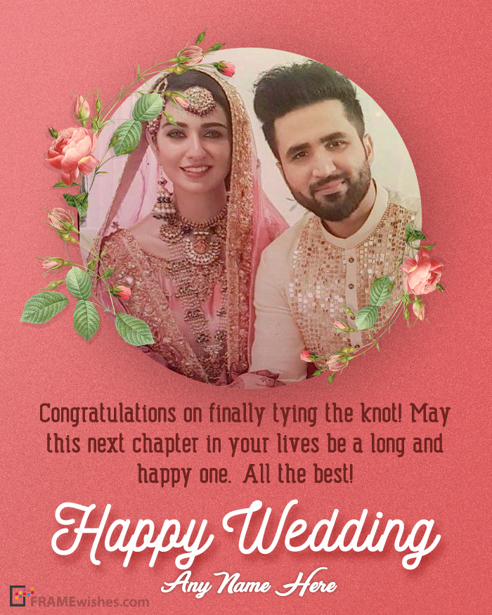 Happy Wedding Day Frames With Photo And Wishes