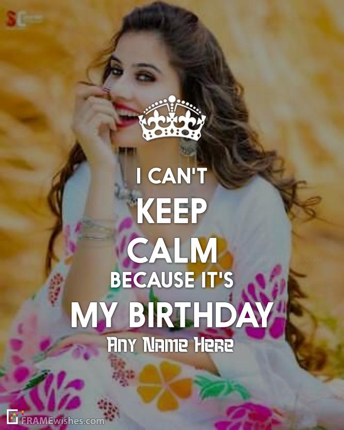 Keep Calm Because It's My Birthday Photo Frame