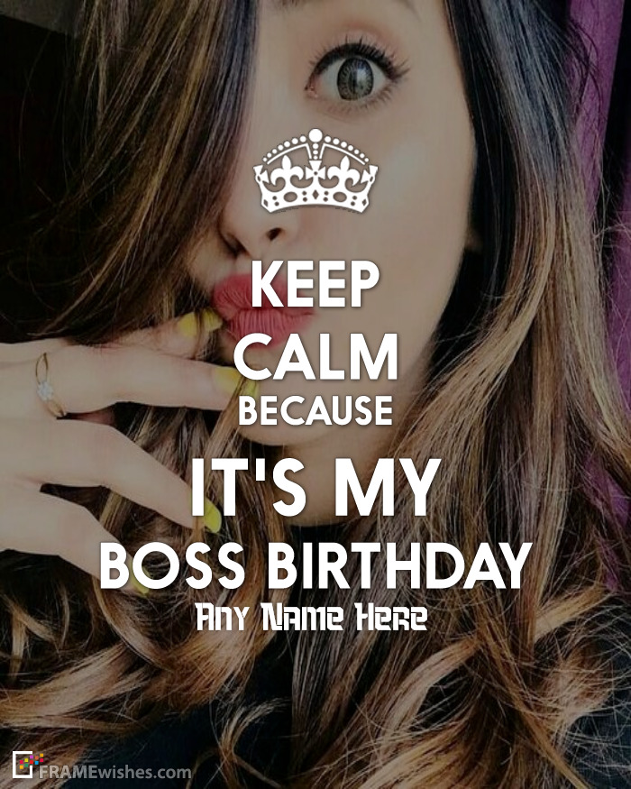 Keep Calm Birthday Frame For Boss
