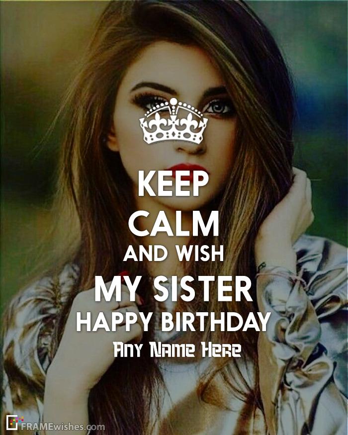 Keep Calm Birthday Photo Frame For Sister
