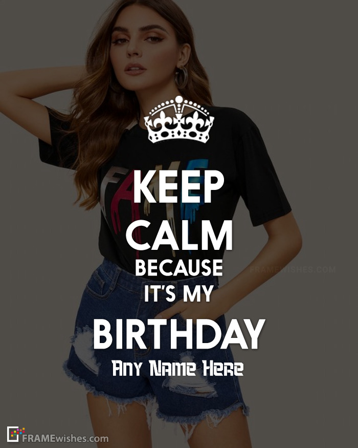 Keep Calm It's My Birthday Photo Frame