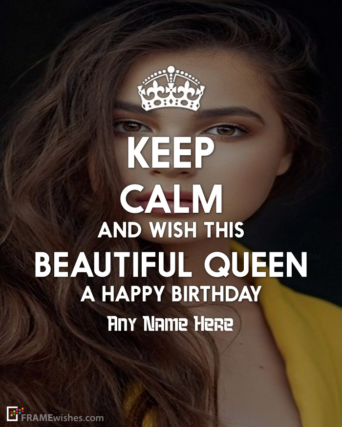 Keep Calm And Wish This Beautiful Queen Birthday Photo Frame