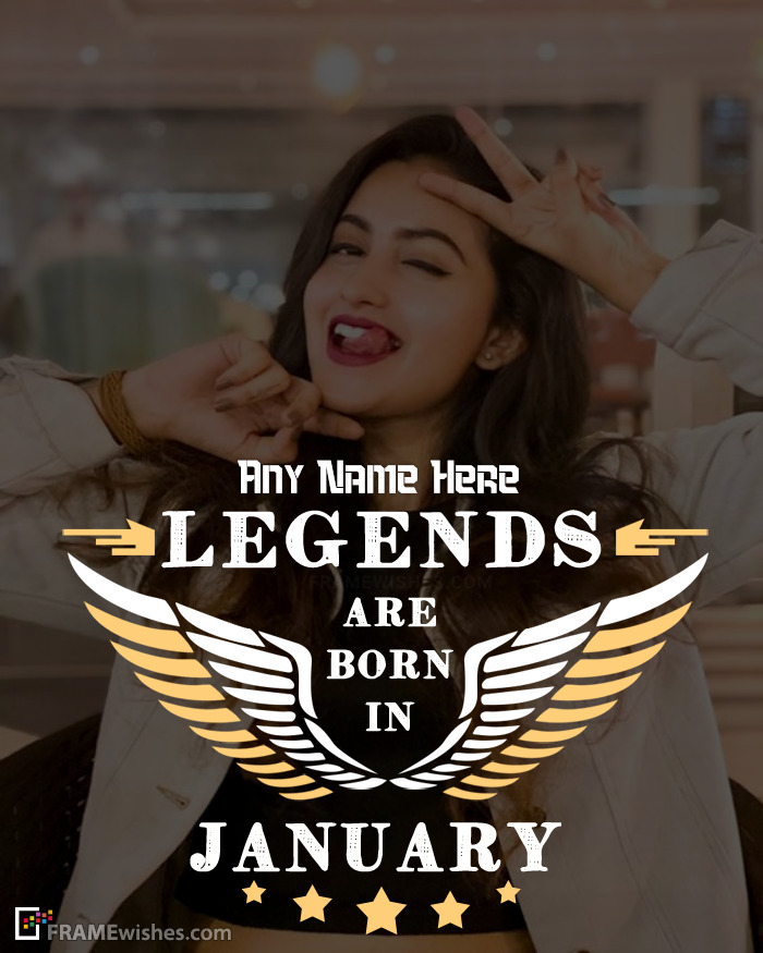 Legends Are Born In January Frame