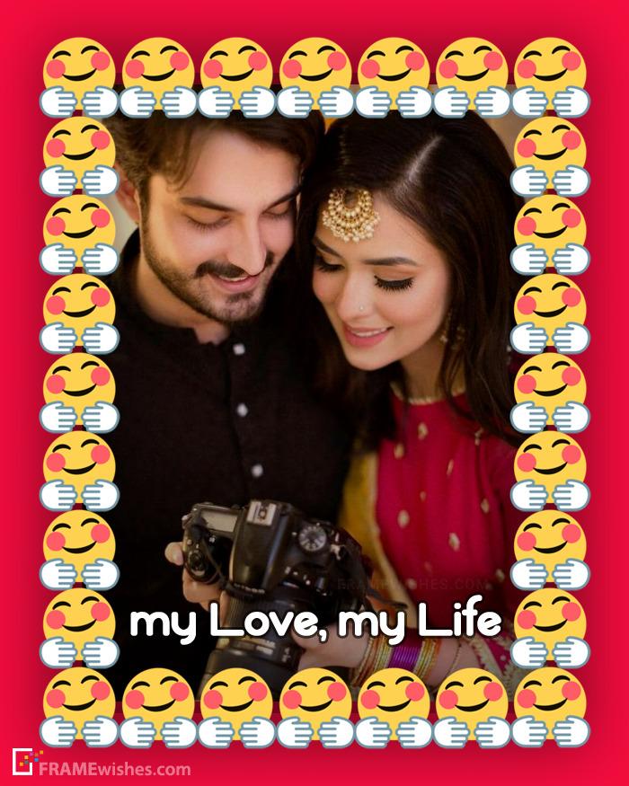 My Love My Life Photo Frame