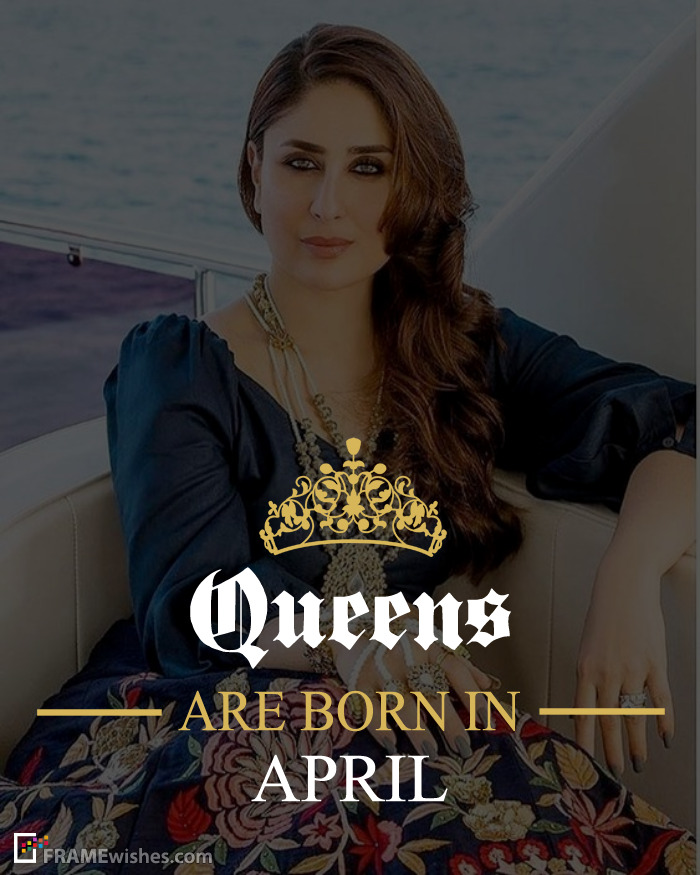 Queens Are Born In April Frame