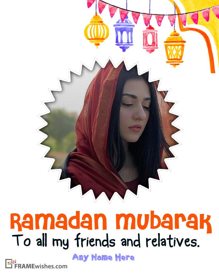 Ramadan Wishes 2019 With Photo Frame